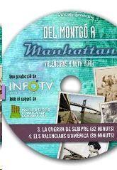 DEL MONTGÓ A MANHATTAN.VALENCIANS A NOVA YORK (3 I 4)-DVD.INFO TV VALENCIA