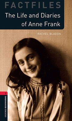 OXFORD BOOKWORMS 3. THE LIFE AND DIARIES OF ANNE FRANK MP3 PACK