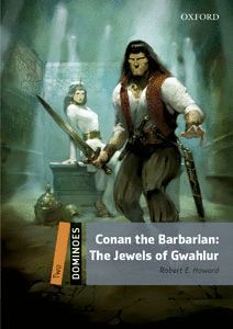 CONAN THE BARBARIAN: JEWELS OF GAWAHLUR (DOMINOES 2)