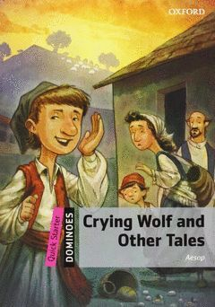 CRYING WOLF AND OTHER TALES DOMINOES QUICK STARTER