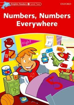 DOLPHIN READERS 2. NUMBERS, NUMBERS EVERYWHERE
