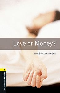 LOVE OR MONEY? WITH MP3 AUDIO DOWNLOAD (OBL1)