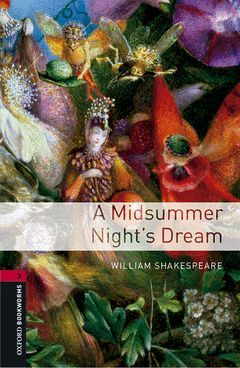 OXFORD BOOKWORMS 3. MIDSUMMER NIGHTS DREAM MP3 PACK