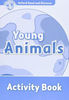 ORD YOUNG ANIMALS ACTIVITY BOOK