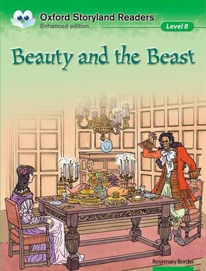 OXFORD STORYLAND READERS 8. BEAUTY AND THE BEAST