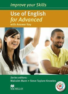 IMPROVE YOUR SKILLS. USE OF ENGLISH FOR ADVANCED (CAE) - STUDENT'S BOOK WITH ANS