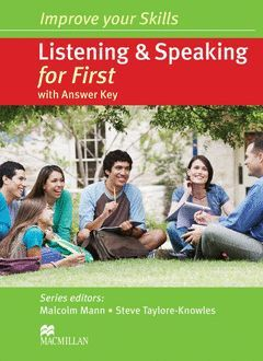 IMPROVE YOUR SKILLS FOR FIRST (FCE) LISTENING AND SPEAKING. STUDENT'S BOOK WITH