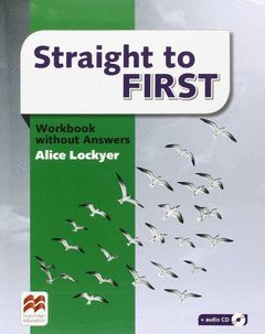 STRAIGHT TO FIRST WORKBOOK -KEY