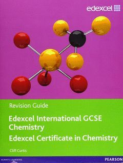 EDEXCEL IGCSE CHEMISTRY REVISION GUIDE WITH STUDENT CD (EDEXCEL INTERNATIONAL GCSE)
