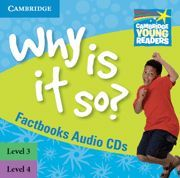 WHY IS IT SO? LEVELS 3-4 FACTBOOK AUDIO CDS (2)