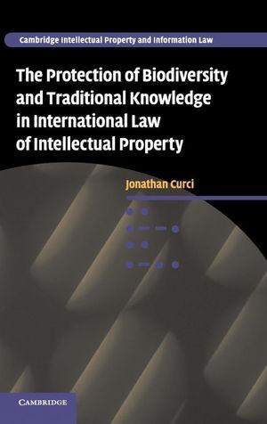 PROTECTION BIODIVERSITY TRADITIONAL KNOWLEDGE INTERNATIONAL