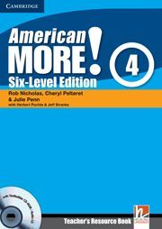 AMERICAN MORE! SIX-LEVEL EDITION LEVEL 4 TEACHER'S RESOURCE BOOK WITH TESTBUILDE