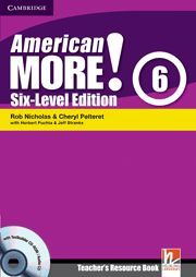 AMERICAN MORE! SIX-LEVEL EDITION LEVEL 6 TEACHER'S RESOURCE BOOK WITH TESTBUILDE