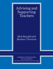 ADVISING AND SUPPORTING TEACHERS