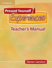 PRESENT YOURSELF 1: EXPERIENCES TEACHER'S BOOK