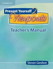 PRESENT YOURSELF 2: VIEWPOINTS TEACHER'S BOOK