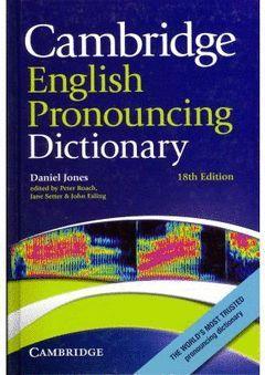 CAMBRIDGE ENGLISH DICTIONARY PRONOUNCING DICTIONARY