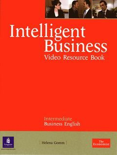 INTELLIGENT BUSINESS INTERMEDIATE VIDEO RESOURCE BOOK