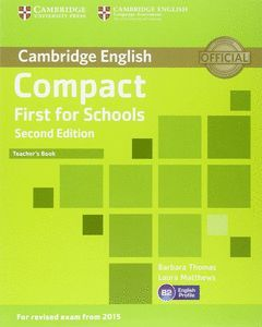 COMPACT FIRST FOR SCHOOLS TEACHERS BOOK SECOND EDITION