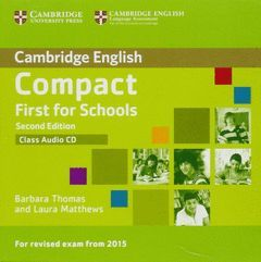 COMPACT FIRST FOR SCHOOLS CLASS AUDIO CD SECOND EDITION