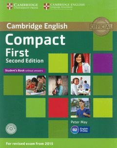COMPACT FIRST STUDENT'S BOOK WITHOUT ANSWERS WITH CD-ROM 2ND EDITION