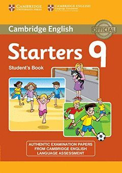 CAMBRIDGE ENGLISH YOUNG LEARNERS 9 STARTERS STUDENT'S BOOK