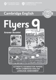 CAMBRIDGE ENGLISH YOUNG LEARNERS 9 FLYERS ANSWER BOOKLET
