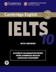 CAMBRIDGE IELTS 10. STUDENT'S BOOK WITH ANSWERS AND AUDIOS