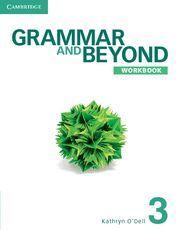 GRAMMAR AND BEYOND LEVEL 3 WORKBOOK