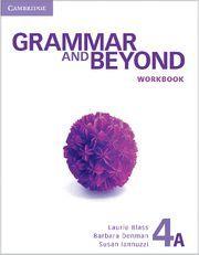 GRAMMAR AND BEYOND LEVEL 4 WORKBOOK A
