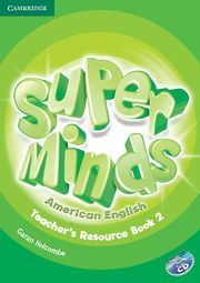 SUPER MINDS AMERICAN ENGLISH LEVEL 2 TEACHER'S RESOURCE BOOK WITH AUDIO CD