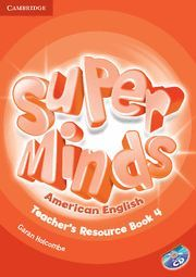 SUPER MINDS AMERICAN ENGLISH LEVEL 4 TEACHER'S RESOURCE BOOK WITH AUDIO CD