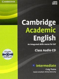 CAMBRIDGE ACADEMIC ENGLISH B1.(INTERMEDIATE).(CD/D