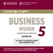 CAMBRIDGE ENGLISH BUSINESS 5 HIGHER AUDIO CD