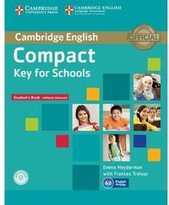 COMPACT KEY FOR SCHOOLS (PACK:STUDENT'S+WORKBOOK)