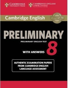 CAMBRIDGE ENGLISH: PRELIMINARY (PET) 8 STUDENT'S BOOK WITH ANSWERS