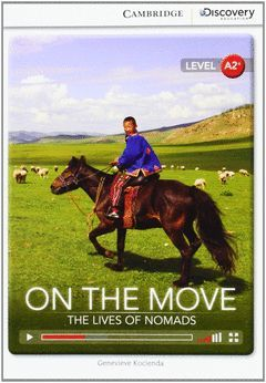 CAMBRIDGE DISCOVERY A2+ -ON THE MOVE: THE LIVES OF NOMADS BOOK WITH ONLINE ACCES