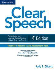 CLEAR SPEECH TEACHER'S RESOURCE AND ASSESSMENT BOOK 4TH EDITION