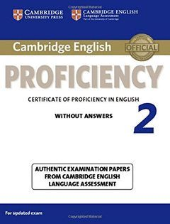 CAMBRIDGE ENGLISH: PROFICIENCY (CPE) 2 STUDENT'S BOOK WITHOUT ANSWERS