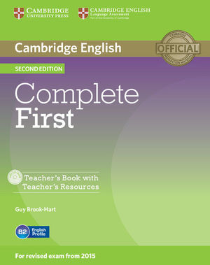 COMPLETE FIRST TEACHER'S BOOK WITH TEACHER'S RESOURCES CD-ROM 2ND EDITION