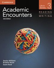 ACADEMIC ENCOUNTERS LEVEL 3 STUDENT'S BOOK READING AND WRITING 2ND EDITION