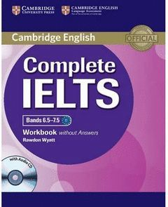 COMPLETE IELTS WORKBOOK W/O ANSWERS W/O AUDIO CD