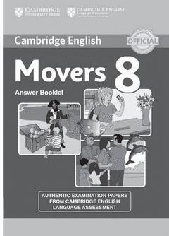 CAMBRIDGE ENGLISH YOUNG LEARNERS ENGLISH TESTS MOVERS 8 ANSWER BOOKLET