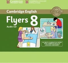 CAMBRIDGE ENGLISH YOUNG LEARNERS ENGLISH TESTS FLYERS 8 AUDIO CD