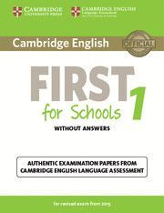 CAMBRIDGE ENGLISH: FIRST (FCE) 1 (2015 EXAM) STUDENT'S BOOK WITH ANSWERS