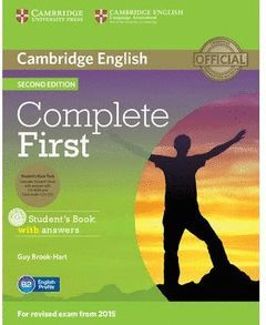 COMPLETE FIRST  STUDENT'S BOOK PACK (STUDENT'S BOOK WITH ANSWERS WITH CD-ROM, CL