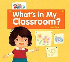 WHAT'S IN MY CLASSROOM