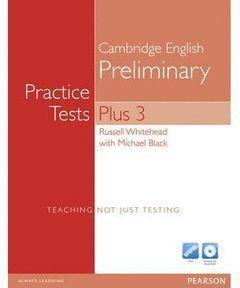 PET PRACTICE TESTS PLUS 3 WITHOUT ANSWER KEY WITH ITEST CD-ROM & AUDIO CDS