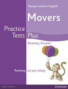 YOUNG LEARNERS MOVERS PRACTICE TESTS PLUS STUDENT'S BOOK