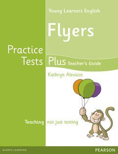 CAMBRIDGE YOUNG LEARNERS ENGLISH PRACTICE TESTS PLUS FLYERS TEACHER'S BOOK WITH